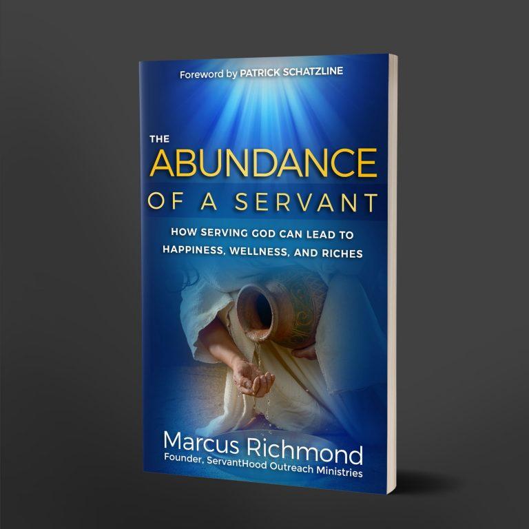 Abundance of a Servant